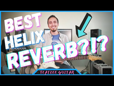 Line 6 Helix - How to get GREAT Reverb Sounds