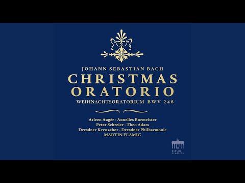 "Christmas Oratorio, BWV 248, Part I: I. Chorus. ""Jauchzet, Frohlocket, Auf Preiset Die Tage""..."