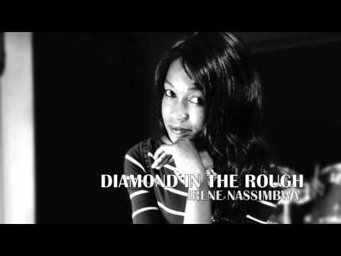 Irene Nassimbwa -Diamond in the Rough mp3
