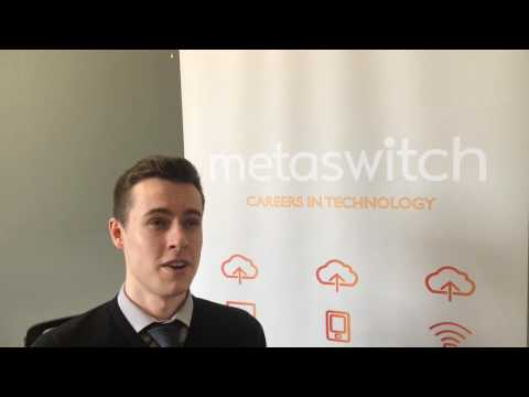 Sam Wright, Commissioning Engineer Metaswitch Networks