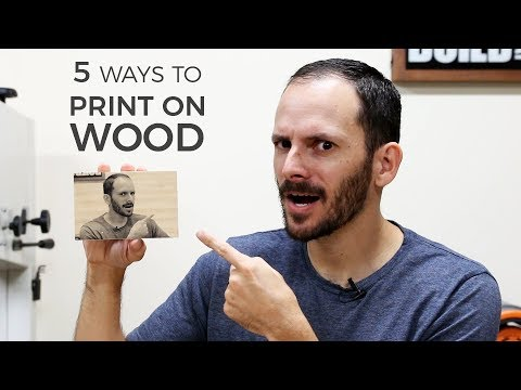 5 Ways to Print on Wood | DIY Image Transfer