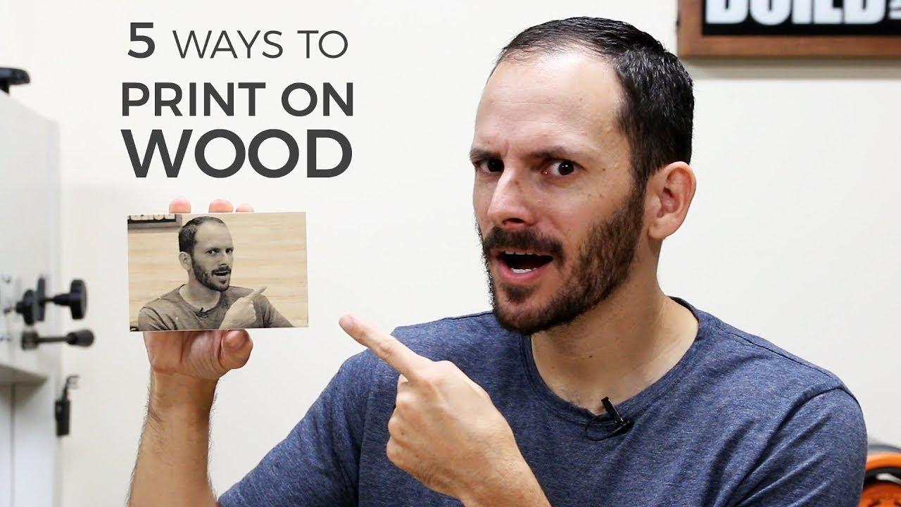 5 Ways To Print On Wood Diy Image Transfer Youtube