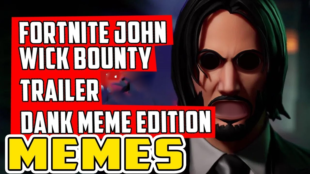 John Wick Wick S Bounty Trailer Dank Meme Edition Youtube