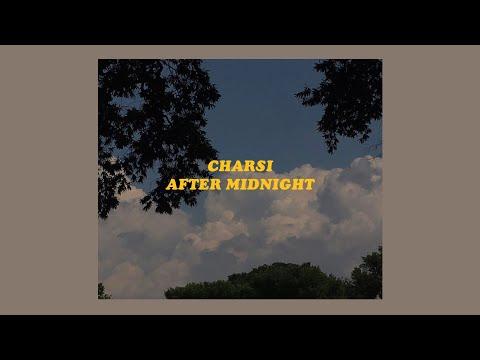 「After Midnight - CHARSI (lyrics)🌙」