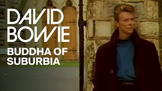 Смотреть клип David Bowie - Buddha Of Suburbia