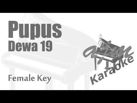 Dewa 19 - Pupus (Female Key) Karaoke Piano Version