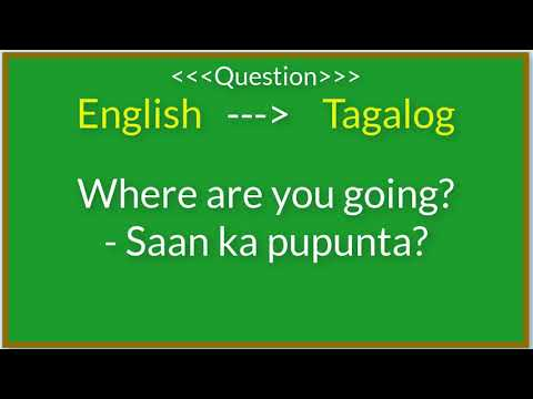 English To Tagalog Translation | Basic Filipino Or Tagalog Questions