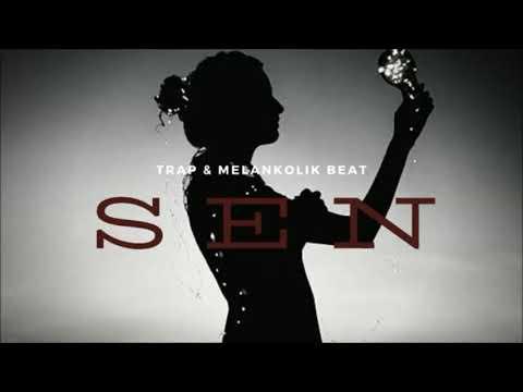 Sen - Trap & Melankolik Rap Beat