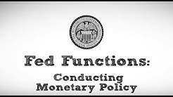 Fed Functions: Conducting Monetary Policy