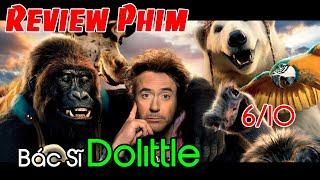 Review phim Bác Sĩ Dolittle: Chuyến Phiêu Lưu Thần Thoại | ZenPhim.com - Review Phim Chiếu Rạp