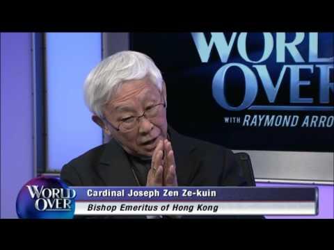 World Over - 2017-02-16– Church in China, Cardinal Joseph Zen with Raymond Arroyo