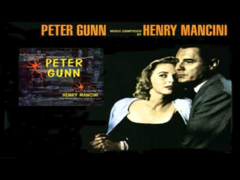 Peter Gunn Theme Song - Henry Mancini 1958