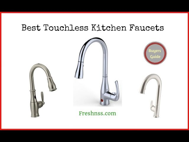 Best Touchless Kitchen Faucets 2021 Buyers Guide Youtube
