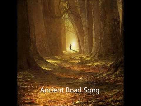 Ancient Road Song