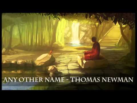 Any Other Name - Thomas Newman