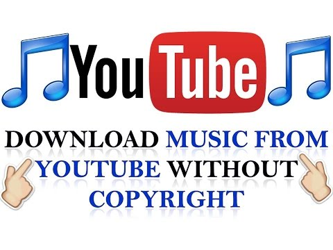 (Hindi) How to Download Music From YouTube Without Copyright 2017!!