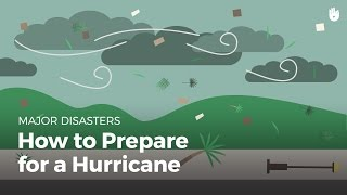 How to Prepare for a Hurricane | Disasters