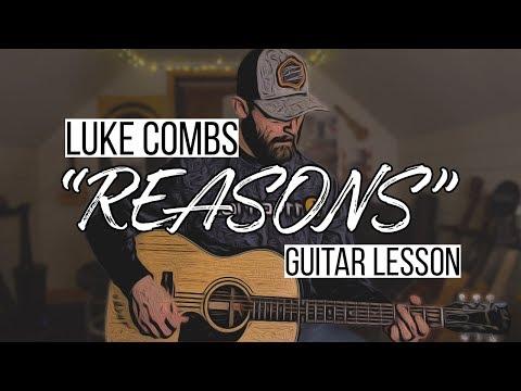 Reasons - Luke Combs (Guitar Lesson + Chords)
