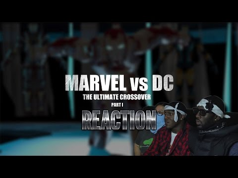 Marvel vs. DC - The Ultimate Crossover (Part I) Reaction
