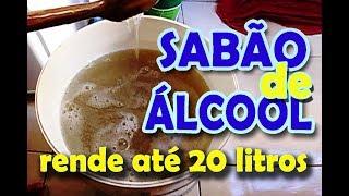 SABÃO DE ÁLCOOL QUE RENDE ATÉ 20 LITROS! [RECEITA PERFEITA]