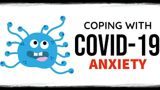 10 TIPS: Coping With CORONAVIRUS ANXIETY (COVID-19)