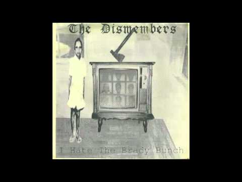 The Dismembers - I Hate The Brady Bunch