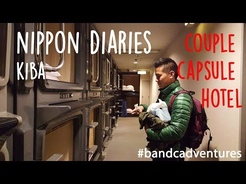 Capsule Hotel For COUPLES In Kiba (東京木場ホテル) - Nippon (日本) Diaries Part 8