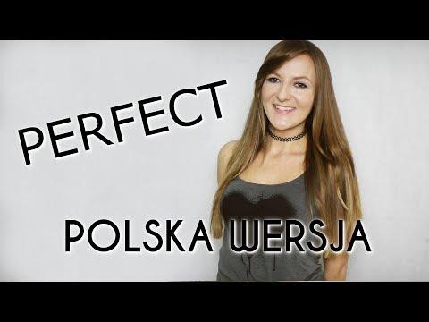 PERFECT - Ed Sheeran POLSKA WERSJA | POLISH VERSION by Kasia Staszewska