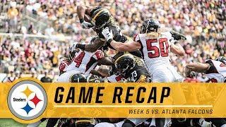 Week 5: Pittsburgh Steelers vs. Atlanta Falcons | Game Recap