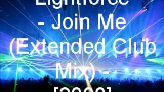 Lightforce - Join Me (Extended Club Mix)