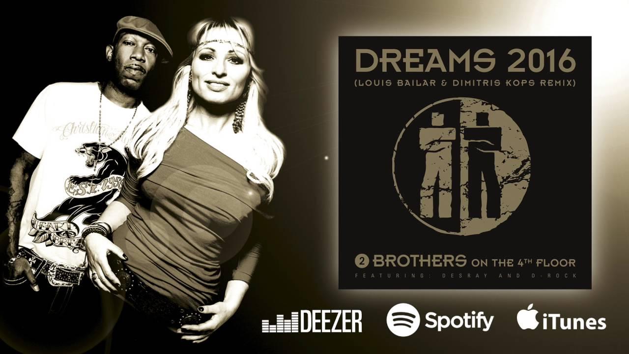 Wonderful 2 Brothers On The 4th Floor   Dreams 2016 (Louis Bailar U0026 Dimitris Kops  Remix)