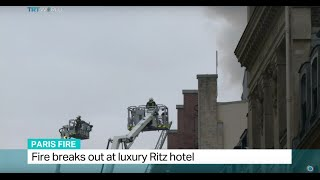 Fire breaks out at luxury Ritz hotel in Paris