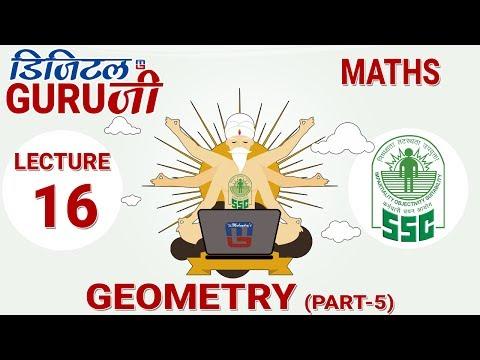 GEOMETRY | PART 5 |  L16 | MATHS | SSC CGL 2017 | FULL LECTURE IN HD | DIGITAL GURUJI