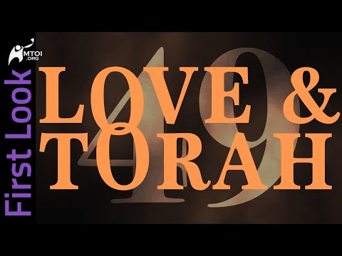First Look   Love and Torah   Part 49