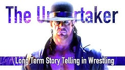 The Undertaker: Long Term Story Telling in Wrestling