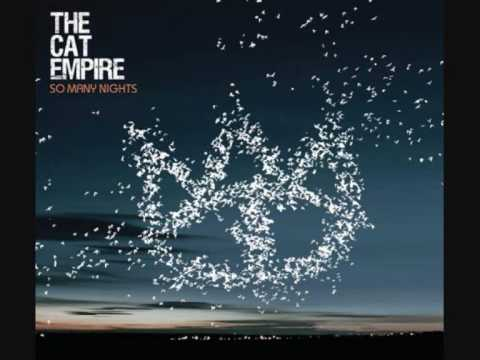 Wanted To Write A Love Song - The Cat Empire