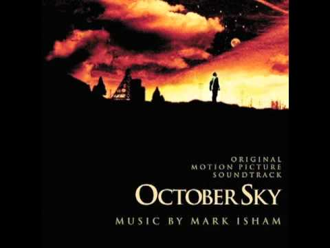 October Sky Soundtrack 23  October Sky