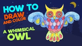Kids drawing • How to draw a whimsical owl • Coloring book • with printable template