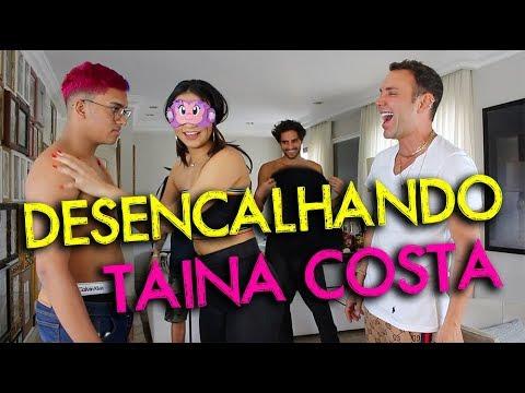 DESENCALHANDO TAINÁ COSTA  HottelMazzafera