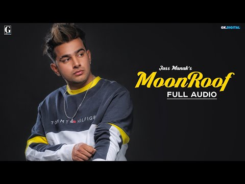 Moonroof : Jass Manak (Official Song) Sukhe | Romantic Songs |GKL | Geet MP3