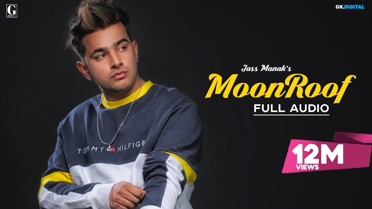 Moonroof : Jass Manak (Official Song) Sukhe