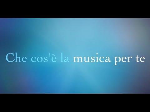 Che cos'è la musica per te