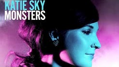 Katie Sky - Monsters (Official Audio / Out Now at iTunes)