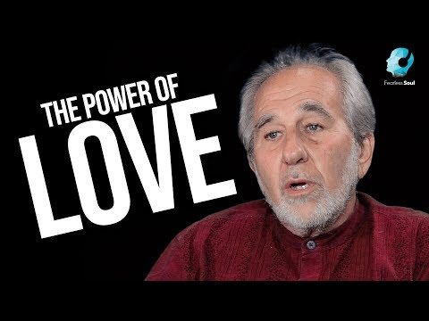 This Is How Powerful Love Can Be (Bruce Lipton on The Honeym