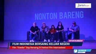 """Film """"Slander"""" Siap Bersaing Di Festival Film Internasional"""