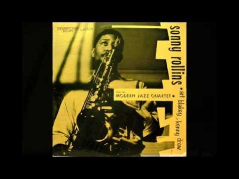 Sonny Rollins with the Modern Jazz Quartet (Full Album)