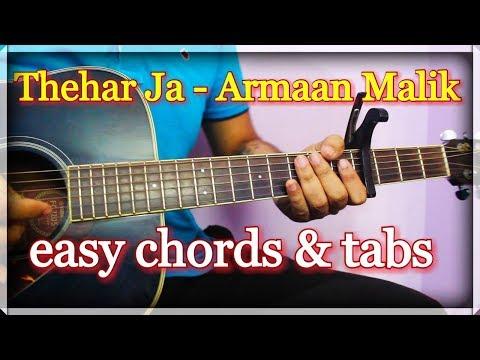 Theher Ja - Armaan Malik  Easy Guitar Chords & Tabs   October, Varun Dhawan