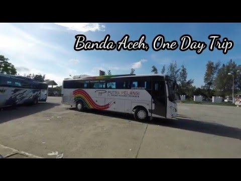 Go Pro: Banda Aceh, One Day Trip
