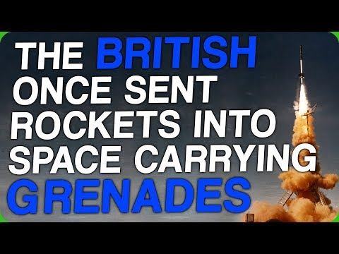 The British Once Sent Rockets Into Space Carrying Grenades