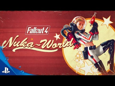 Fallout 4: Nuka-World Official Trailer | PS4